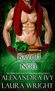 Bayou Noël - Laura Wright & Alexandra Ivy pdf download