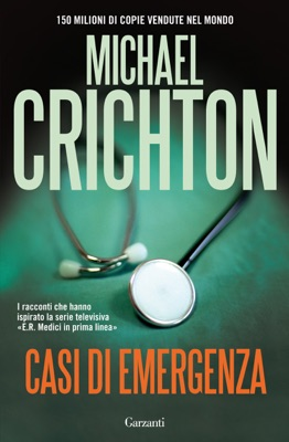 Casi di emergenza - Michael Crichton pdf download