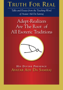 Adept-Realizers Are the Root of All Esoteric Traditions - Adi Da Samraj pdf download