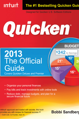 Quicken 2013 The Official Guide - Bobbi Sandberg