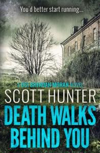 Death Walks Behind You - Scott Hunter pdf download