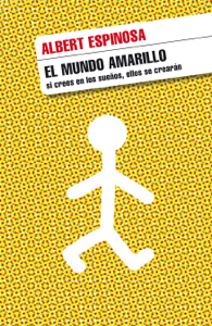 El mundo amarillo - Albert Espinosa pdf download