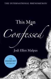 This Man Confessed - Jodi Ellen Malpas pdf download