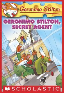 Geronimo Stilton #34: Geronimo Stilton, Secret Agent - Geronimo Stilton pdf download