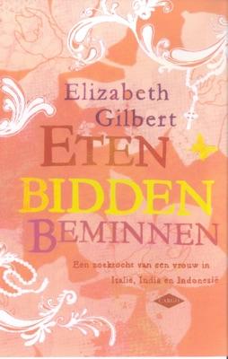 Eten, bidden, beminnen - Elizabeth Gilbert pdf download