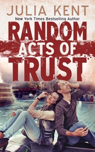 Random Acts of Trust - Julia Kent pdf download