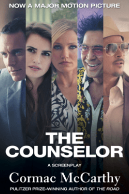 The Counselor (Movie Tie-in Edition) - Cormac McCarthy