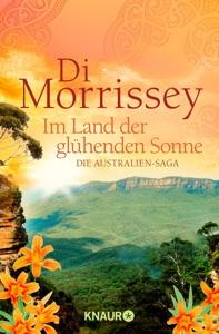 Im Land der glühenden Sonne - Di Morrissey pdf download