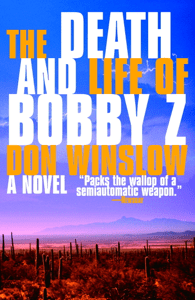 The Death and Life of Bobby Z - Don Winslow pdf download