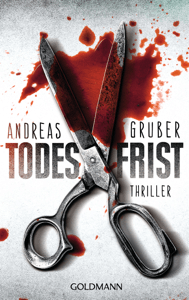 Todesfrist - Andreas Gruber pdf download