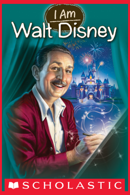 I Am #11: Walt Disney - Grace Norwich