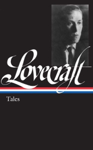 H. P. Lovecraft: Tales - H. P. Lovecraft & Peter Straub pdf download