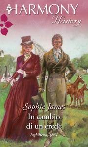 In cambio di un erede - Sophia James pdf download