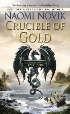 Crucible of Gold - Naomi Novik pdf download