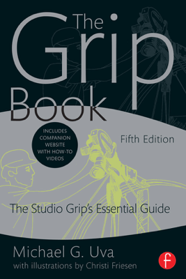 The Grip Book - Michael G. Uva