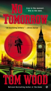 No Tomorrow - Tom Wood pdf download