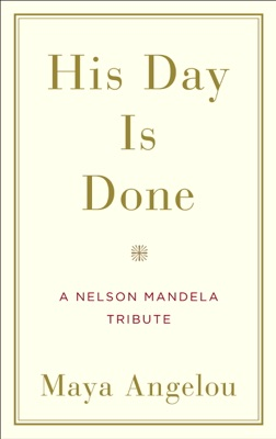 His Day Is Done - Maya Angelou pdf download