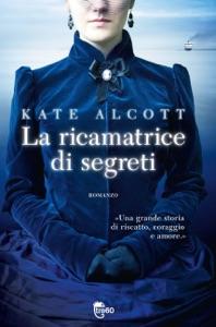 La ricamatrice di segreti - Kate Alcott pdf download