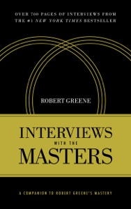 Interviews With the Masters - Robert Greene pdf download