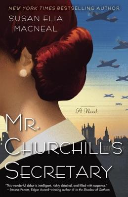 Mr. Churchill's Secretary - Susan Elia MacNeal pdf download