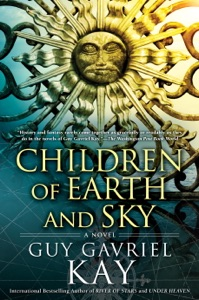 Children of Earth and Sky - Guy Gavriel Kay pdf download