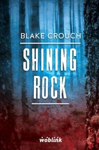 Shining Rock.Minibook - Blake Crouch pdf download