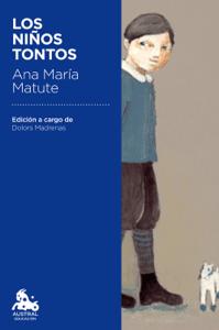 Los niños tontos - Ana María Matute pdf download