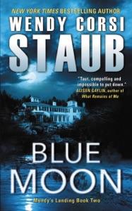 Blue Moon - Wendy Corsi Staub pdf download