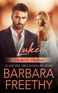 Luke: 7 Brides For 7 Brothers (Book 1) - Barbara Freethy pdf download