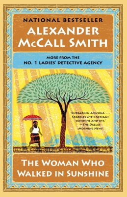 The Woman Who Walked in Sunshine - Alexander McCall Smith pdf download