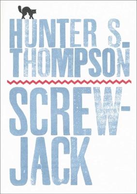 Screwjack - Hunter S. Thompson pdf download