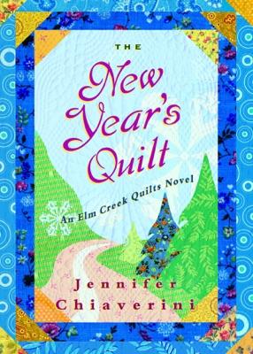 The New Year's Quilt - Jennifer Chiaverini pdf download