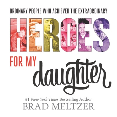 Heroes for My Daughter - Brad Meltzer pdf download