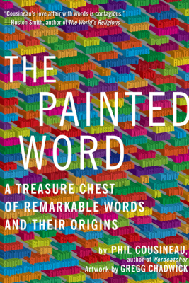 The Painted Word - Phil Cousineau