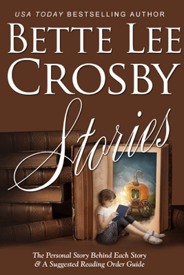Stories - Bette Lee Crosby