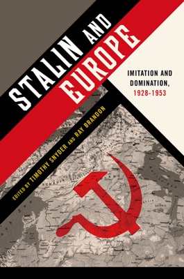 Stalin and Europe - Timothy Snyder & Ray Brandon pdf download