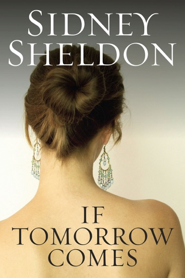 If Tomorrow Comes by Sidney Sheldon pdf download