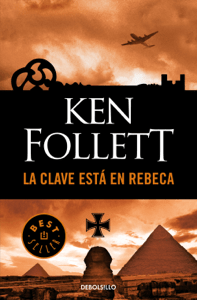 La clave está en Rebeca - Ken Follett pdf download