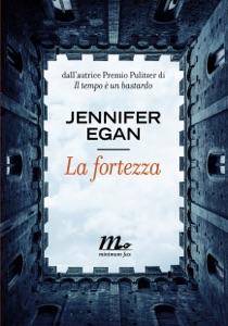 La fortezza - Jennifer Egan pdf download