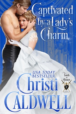 Captivated by a Lady's Charm - Christi Caldwell pdf download