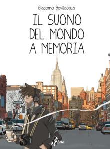 Il Suono del Mondo a Memoria - Giacomo Bevilacqua pdf download