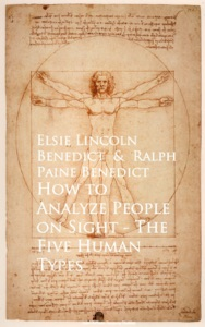 How to Analyze People on Sight The Five Human Types - Elsie Lincoln Benedict & Ralph Paine Benedict pdf download