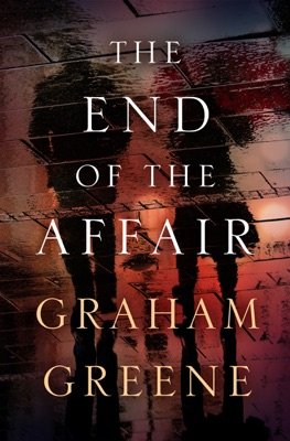 The End of the Affair - Graham Greene pdf download