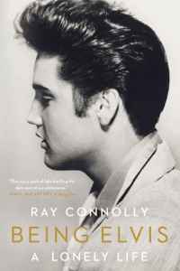 Being Elvis: A Lonely Life - Ray Connolly pdf download