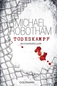 Todeskampf - Michael Robotham pdf download
