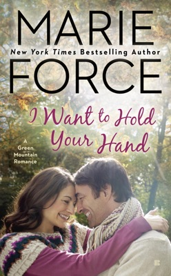 I Want to Hold Your Hand - Marie Force pdf download