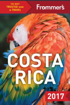 Frommer's Costa Rica 2017 - Karl Kahler