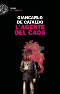 L'agente del caos - Giancarlo De Cataldo pdf download