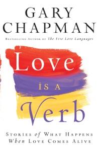 Love is a Verb - Gary Chapman pdf download