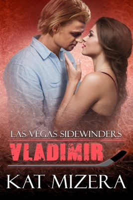 Las Vegas Sidewinders: Vladimir - Kat Mizera pdf download
